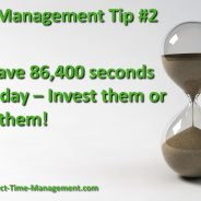 Time Management Tip #2 – Invest Your 86,400 Wisely